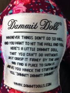 Dammit Doll Saying